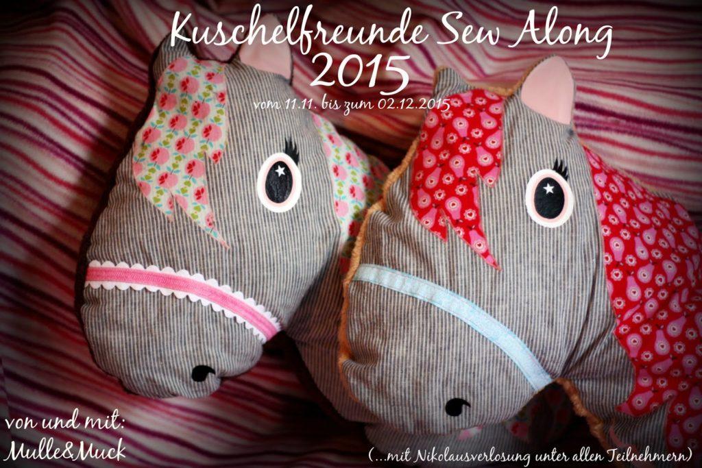 Kuschelfreunde Sew Along 2015...