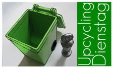 Upcycling Dienstag