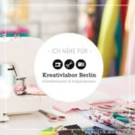 Probenähen fürs Kreativlabor Berlin